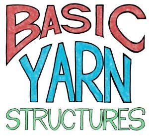 Basic Yarn Structures